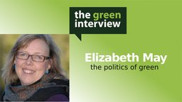 Elizabeth May: The Politics of Green