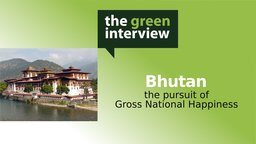Bhutan: The Pursuit of Gross National Happiness