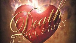 Death: A Love Story - The Gift That Death Offers