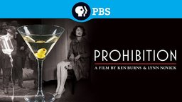 Ken Burns: Prohibition
