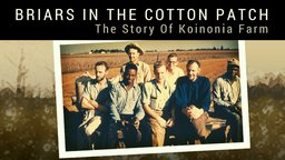Briars in the Cotton Patch - Racism and Religion Collide in the Deep South
