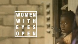 Women With Eyes Open - Female Activists in Africa