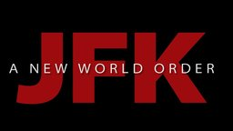 JFK - A New World Order