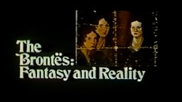 The Brontes: Fantasy And Reality