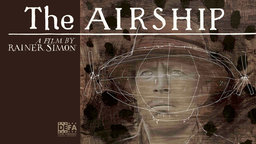 The Airship - Das Luftschiff