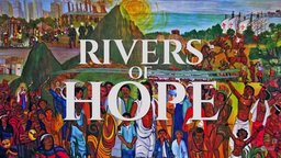 Adolfo Perez Esquivel: Rivers of Hope