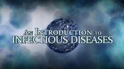The Dynamic World of Infectious Disease