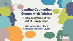 Leading Counseling Groups with Adults - A Demonstration of the Art of Engagement