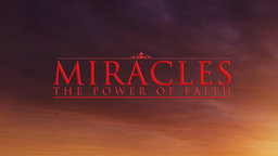 Miracles: A Journey Into The Realm Of Inexplicable Experiences