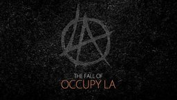 The Fall of Occupy LA