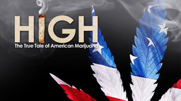 High - The True Tale of American Marijuana