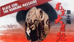Black Sun - 1937 Nanking Massacre