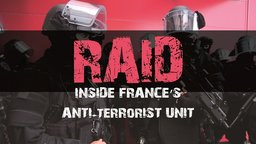 RAID - French Police Special Unit