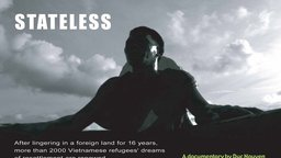 Stateless - Vietnamese Refugees in the Philippines