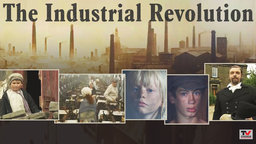 The Industrial Revolution - Causes and Effects