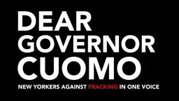 Dear Governor Cuomo - Fracking in New York