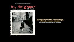 Hi, Neighbor - Memories of Loss and Displacement