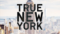 True New York - Five Short Documentaries About New York