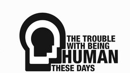 The Trouble With Being Human These Days - The Life and Work of Professor Zygmunt Bauman