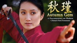 Autumn Gem - Modern China's First Feminist
