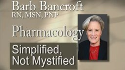 Pharmacology: Simplified Not Mystified - Common Prescription Drugs