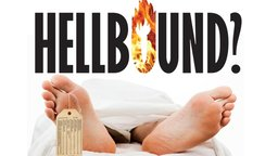 Hellbound? - Does Hell Exist?