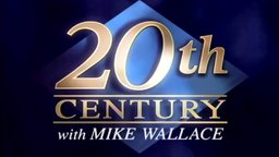 20th Century with Mike Wallace - Social and Political Issues Around the World