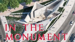 In the Monument - Tracing the Evolution of Holocaust Memorialization