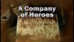A Company of Heroes - Untold Stories from the Band of Brothers