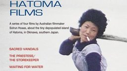 The Hatoma Films - Four Documentaries about a Depopulated Japanese Island
