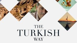 The Turkish Way - A Tribute to Turkish Cuisine