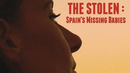 The Stolen - Lost Children in Spain