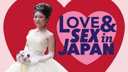 Love & Sex in Japan