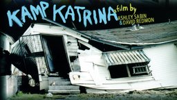 Kamp Katrina - A Tent City in the Aftermath of Hurricane Katrina