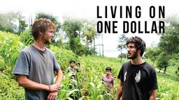 Living on One Dollar - Fighting Poverty Through Empowerment and Understanding