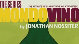 Mondovino: The Series - The Human Drama (And Comedy) of Wine-Making