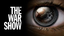 The War Show - A First Hand Account of the Syrian Civil War