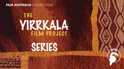 The Yirrkala Film Project - Documenting the Lives of Aboroginal Australians