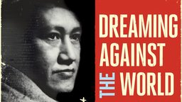 Dreaming Against the World - A Portrait of Chinese Artist Mu Xin