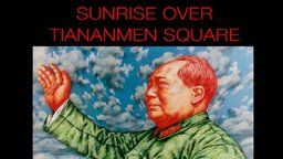 Sunrise Over Tiananmen Square - The Visual Autobiography of Artist Shui-Bo Wang