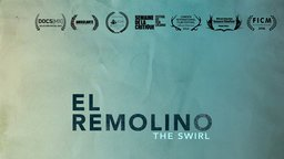 El Remolino (The Swirl) - The Social and Ecological Impact of Flooding on a Small Mexican Town