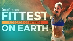 Fittest on Earth: A Decade of Fitness - Competitors in the CrossFit Games Challenge