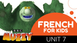 French for Kids - Unit 7