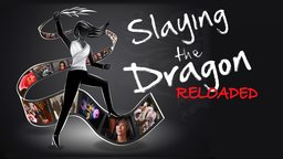 Slaying the Dragon: Reloaded