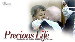 Precious Life - An Israeli Pediatrician and a Palestinian Mother Working to Save a Life