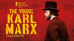 The Young Karl Marx - Le jeune Karl Marx