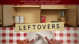 Leftovers - Senior Citizens Suffering With Food Insecurity