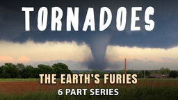 Tornados - The Science of Tornadoes