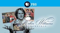 Robin Williams Remembered