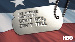 The Strange History of Don't Ask, Don't Tell - A History of U.S. Military's Ban on Gays and Lesbians